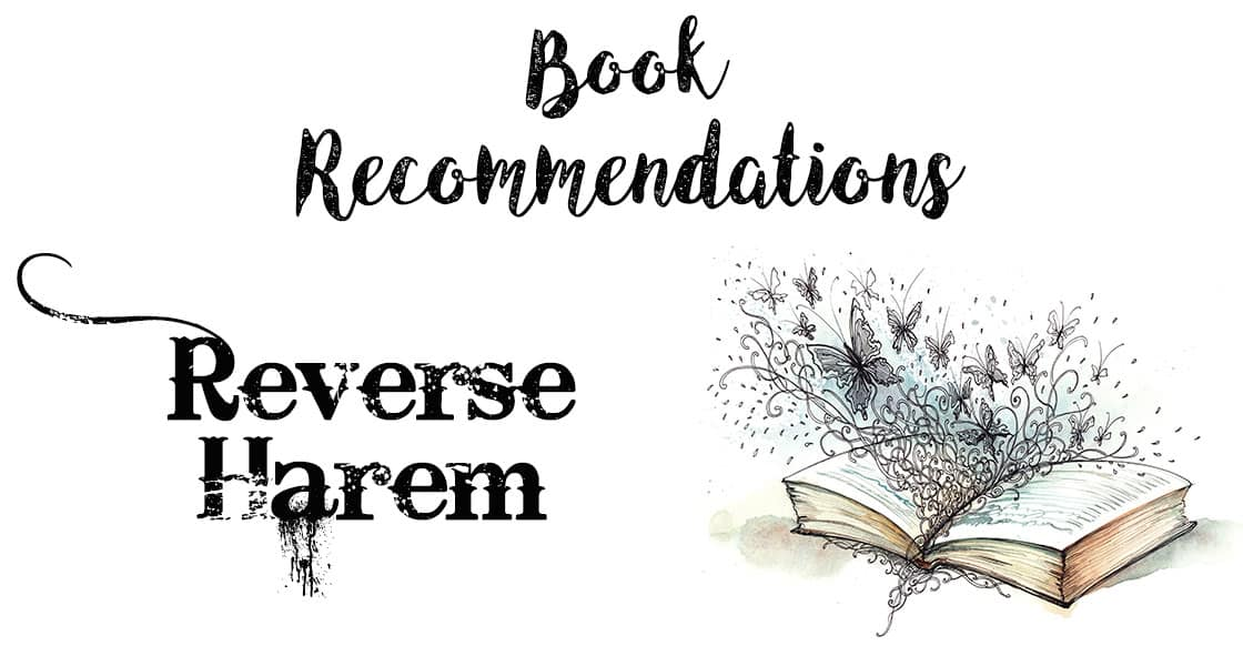 Six Reverse Harem Books You Must Read